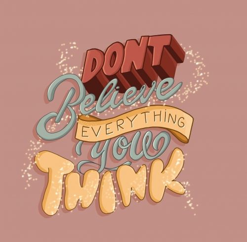 don-t-believe-everything-you-think